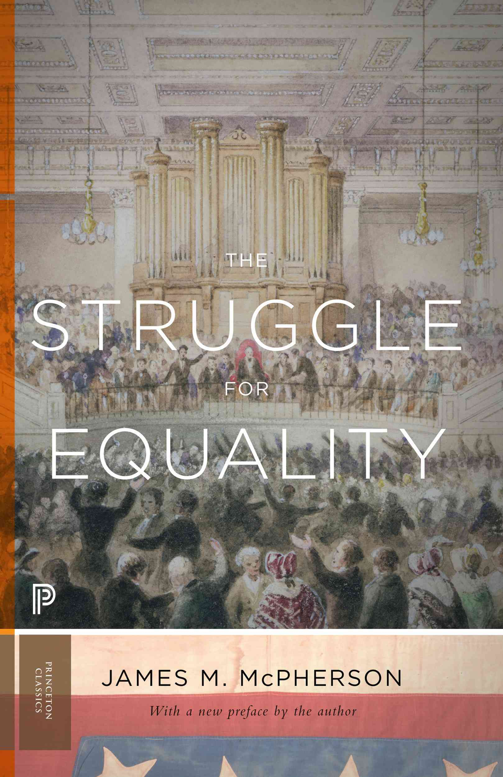 The Struggle for Equality By McPherson, James M.