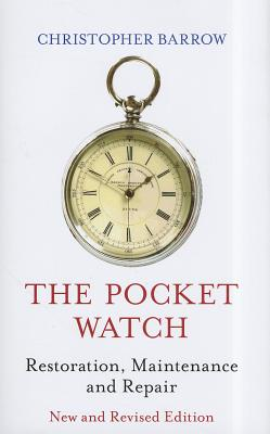 The Pocket Watch By Barrow, Christopher